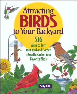 Attracting Birds to Your Backyard...