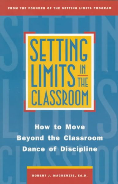 setting limits in the classroom essay Establishing classroom norms & expectations other in a particular setting case study set definitions norms familiar ways of interacting in a classroom.