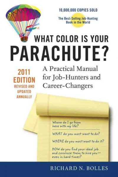 What color is your parachute? : a practical manual for job-hunters ...