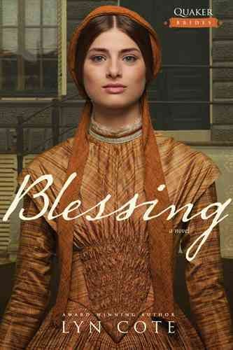 Blessing by Lyn Cote