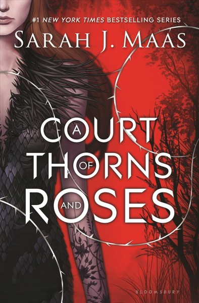 A Court of Thorn & Roses by Sarah J Maas