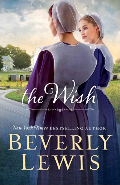 The WIsh by Beverly Lewis