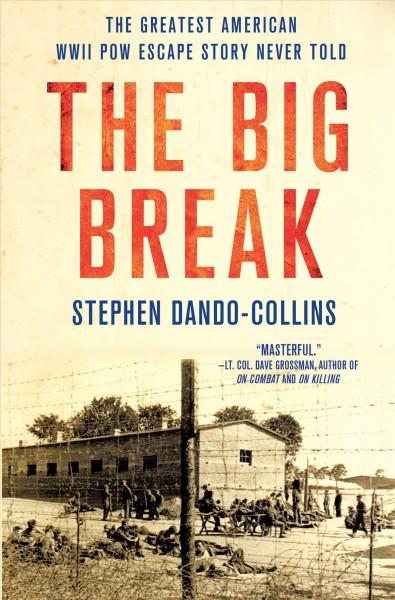 The Big Break by Stephen Dando-Collins