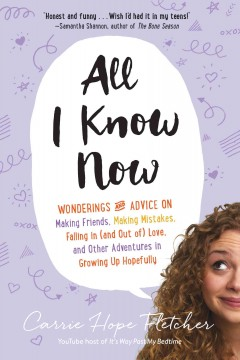All I Know by Carrie Hope Fletcher