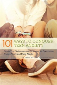 101 Ways to Conquer Teen Anxiety by Thomas Meltzer Warren
