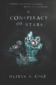 A Conspiracy of Stars by Olivia Cole