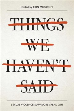 Things We Haven't Said by Erin Moulton