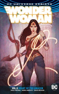 Wonder Woman v 5 Heart of the Amazon