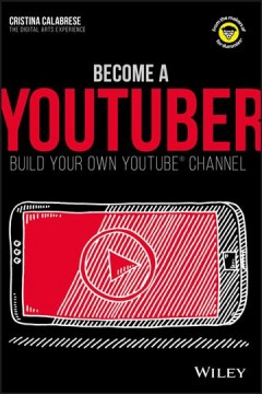 Become A Youtuber by Cristina Calabrese