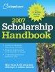 Go to record The College Board scholarship handbook, 2007