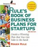 Go to record Rule's book of business plans for startups : create a winn...
