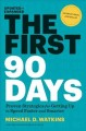 Go to record The first 90 days : proven strategies for getting up to sp...