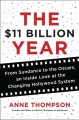 Go to record The $11 billion year : from Sundance to the Oscars, an ins...