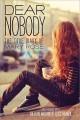 Go to record Dear nobody : the true diary of Mary Rose