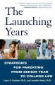Go to record The launching years : strategies for parenting from senior...