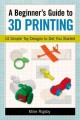 Go to record A beginner's guide to 3D printing : 14 simple toy designs ...