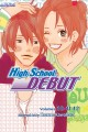Go to record High school debut. 3-in-1 Edition Volumes 10, 11, 12