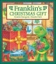 Go to record Franklin's Christmas gift