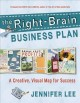 Go to record The right-brain business plan : a creative, visual map for...