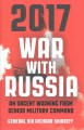 Go to record 2017 war with Russia : an urgent warning from senior milit...