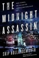 Go to record The midnight assassin : panic, scandal, and the hunt for A...