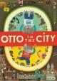 Go to record Otto in the city