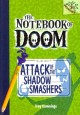 Go to record Attack of the shadow smashers