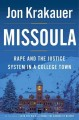 Go to record Missoula : rape and the justice system in a college town