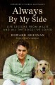 Go to record Always by my side : life lessons from Millie and all the d...