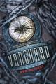 Go to record Vanguard : a Razorland companion novel
