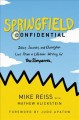 Go to record Springfield confidential : jokes, secrets, and outright li...