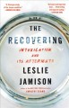 Go to record The recovering : intoxication and its aftermath