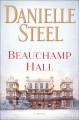 Go to record Beauchamp Hall : a novel