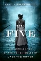 Go to record The five : the untold lives of the women killed by Jack th...