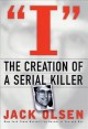 Go to record I : the creation of a serial killer