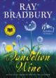 Go to record Dandelion wine : a novel