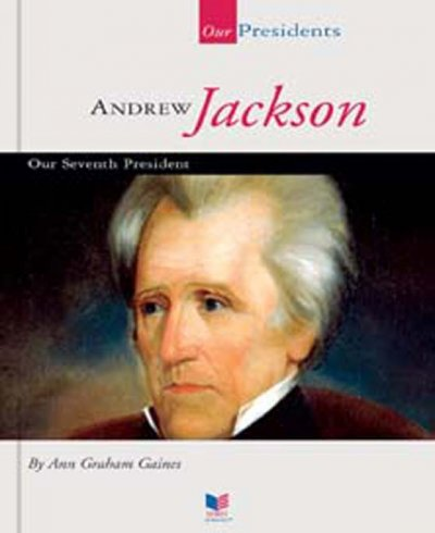 an interview of andrew jackson the seventh president of the united states