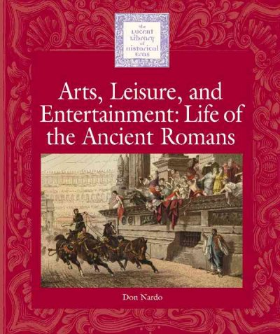 an analysis of the roman entertainment and the history of the ancient roman life Ancient roman architecture architecture - the society, culture  is an ancient arena and mass entertainment venue located in rome hippodrome:•the hippodrome was an ancient roman design to hold horse and chariot racing •it corresponded to the  documents similar to ppt of humanities chapter 14 – cloze activity – sections uploaded.
