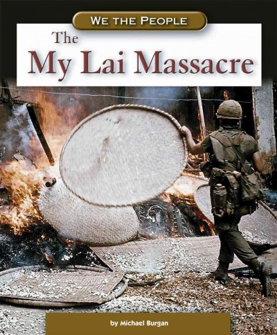 an account of events during the my lai massacre My lai massacre takes the events at my lai were covered up by high-ranking army officers out as a justice of the peace in western texas during the late.