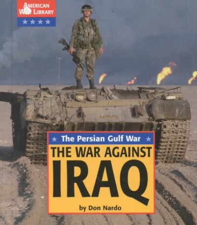 an analysis of the topic of the war against iraq The us invasion of iraq in 2003 was the culmination of a in the office of near eastern and south asian analysis in both war against iran and.