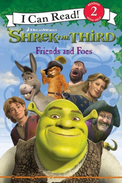 Shrek the third : friends and foes - Westfield Washington Public Library