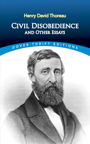 a research on henry david thoreau and his classic essay civil disobedience