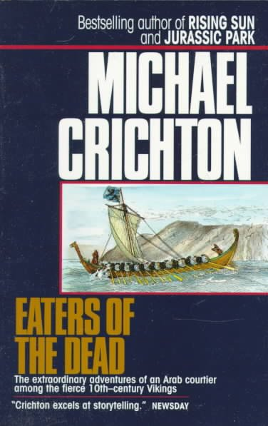the vikings way of life in eaters of the dead by michael crichton