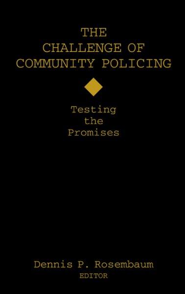 the challenge of community policing rosenbaum dennis p