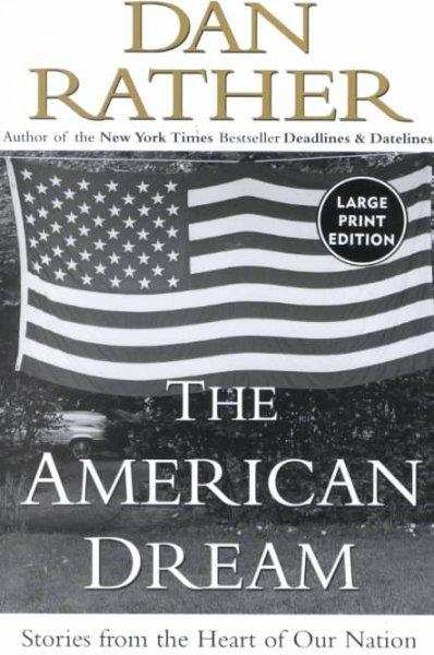 dan rathers the american dream essay