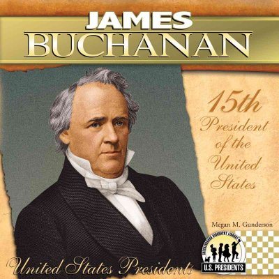 james buchanan fifteenth president Here's everything you need to know about james buchanan, the fifteenth president of the united states, in just 60 seconds explore the full presidents collec.