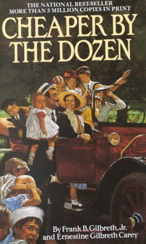 a book analysis of cheaper by the dozen ernestine gilbreth carey and frank bunker gilbreth jr