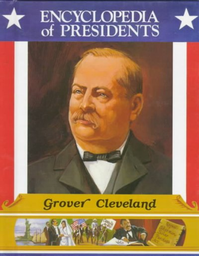a biography of grover cleveland an american president