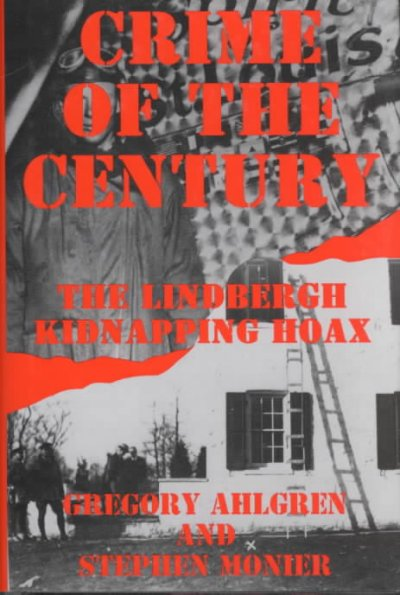 an introduction to the real crime of the century the lindbergh baby kidnappig