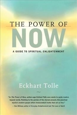 The power of now : a guide to spiritual enlightenment - Milford